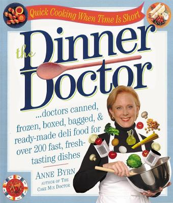 The Dinner Doctor - Byrn, Anne, and Mike Rutherford Studios (Photographer)