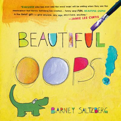 Beautiful Oops - Saltzberg, Barney