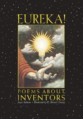 Eureka!: Poems about Inventors - Sidman, Joyce