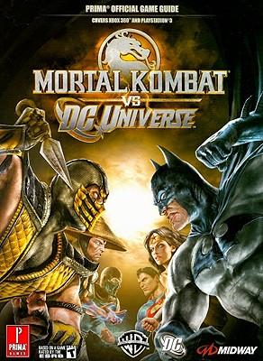 Mortal Kombat vs. DC Universe - Wilson, Jason, and Hernandez, Adam