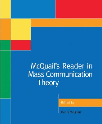 McQuail's Reader in Mass Communication Theory - McQuail, Denis (Editor)