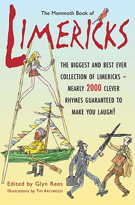 The Mammoth Book of Limericks - Rees, Glyn (Editor)