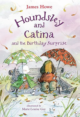 Houndsley and Catina and the Birthday Surprise - Howe, James