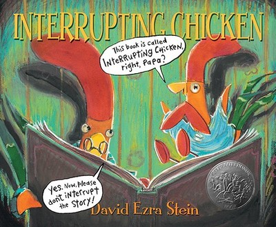 Interrupting Chicken - Stein, David Ezra