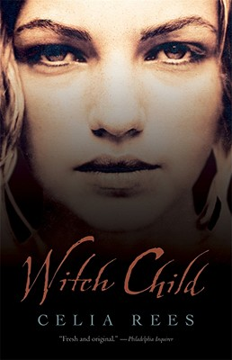 Witch Child - Rees, Celia