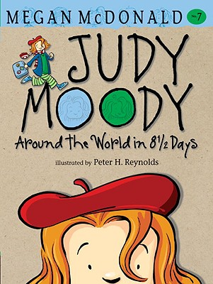 Judy Moody Around the World in 8 1/2 Days - McDonald, Megan