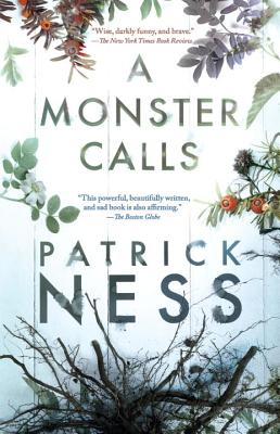 A Monster Calls - Ness, Patrick