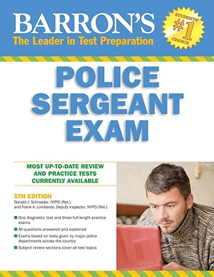 Barron's Police Sergeant Examination - Schroeder, Donald J, Ph.D., and Lombardo, Frank A