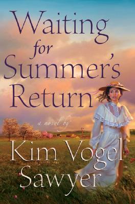 Waiting for Summer's Return - Sawyer, Kim Vogel