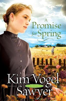 A Promise for Spring - Sawyer, Kim Vogel