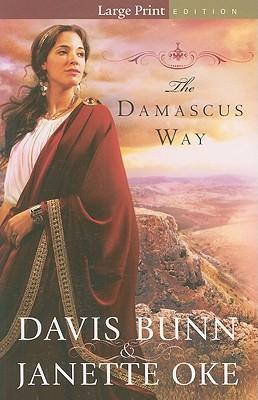 The Damascus Way - Bunn, Davis, and Oke, Janette