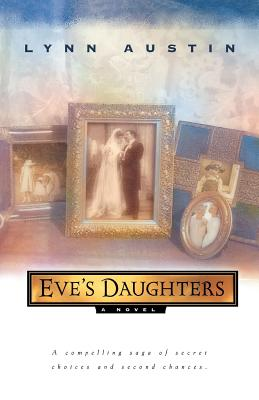 Eve's Daughters - Austin, Lynn N