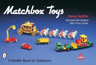 Matchbox Toys - Schiffer, Nancy