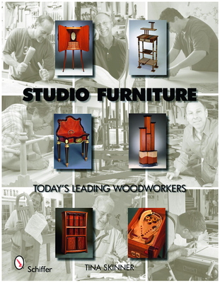 Studio Furniture: Today's Leading Woodworkers - Skinner, Tina