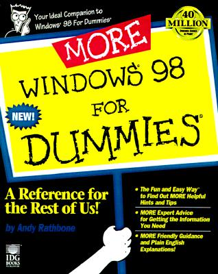 More Windows 98 for Dummies - Rathbone, Andy