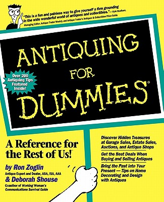 Antiquing for Dummies - Zoglin, Ron, and Shouse, Deborah