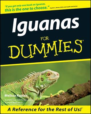 Iguanas for Dummies. - Kaplan, Melissa, and Hayes, William K