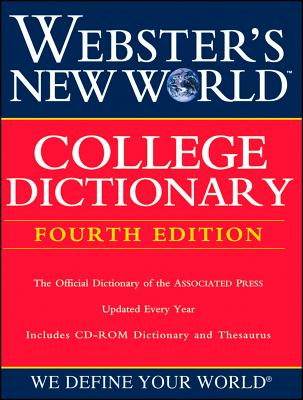Webster's New World College Dictionary - Agnes, Michael E (Editor), and Guralnik, David B (Editor)