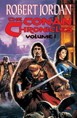 The Conan Chronicles - Jordan, Robert