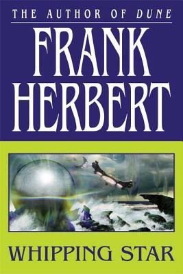 Whipping Star - Herbert, Frank