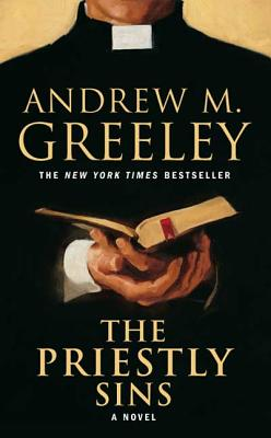 The Priestly Sins - Greeley, Andrew M