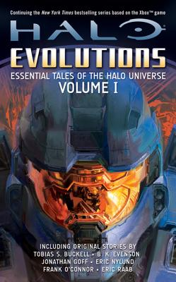 Halo Evolutions: Essential Tales of the Halo Universe - Goff, Jonathan, and Evenson, B K, and Raab, Eric