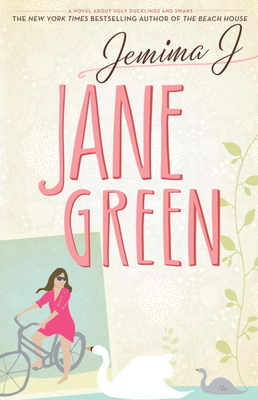 Jemima J: A Novel about Ugly Ducklings and Swans - Green, Jane
