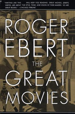 The Great Movies - Ebert, Roger, and Corliss, Mary