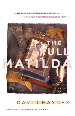 The Full Matilda - Haynes, David