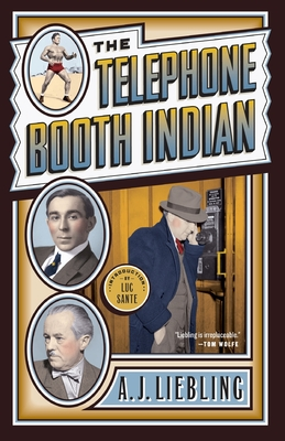 The Telephone Booth Indian - Liebling, A J