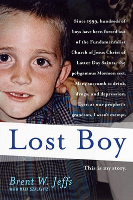 Lost Boy - Jeffs, Brent W, and Szalavitz, Maia