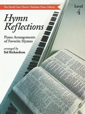 Hymn Reflections: Level 4 - Richardson, Sid (Composer)