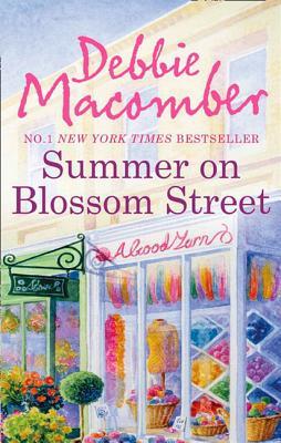 Summer on Blossom Street - Macomber, Debbie