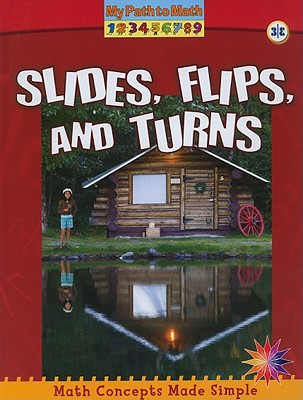 Slides, Flips, and Turns - Piddock, Claire