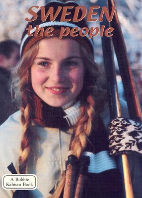 Sweden the People - Thomas, Keltie, and Fast, April, and Kalman, Bobbie (Creator)