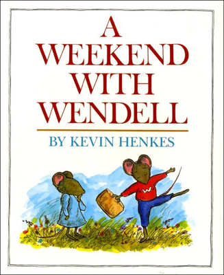 A Weekend with Wendell -
