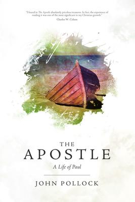 The Apostle: A Life of Paul - Pollock, John