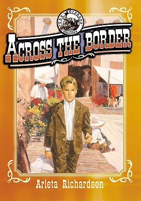 Across the Border - Richardson, Arleta