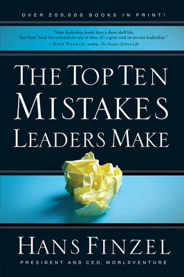 The Top Ten Mistakes Leaders Make - Finzel, Hans