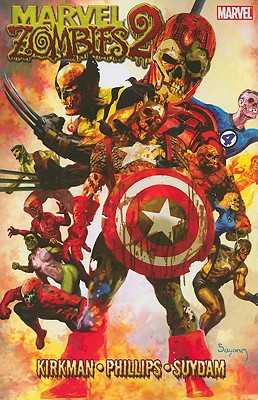 Marvel Zombies 2 - Kirkman, Robert, and Sankovitch, Lauren (Editor), and Rosemann, Bill (Editor)