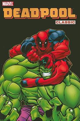 Deadpool Classic: v. 2 - Kelly, Joe, and McGuinness, Ed (Artist), and Lau, Kevin (Artist)