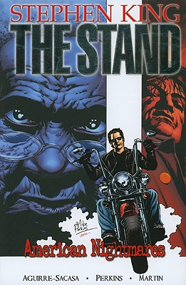 The Stand: American Nightmares Premiere v. 2 - Aguirre-Sacasa, Roberto, and Perkins, Mike (Artist)
