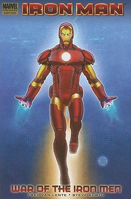 Iron Man Legacy - War of the Iron Men - Lente, Fred Van, and Kurth, Steve (Artist)