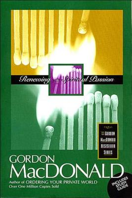 Renewing Your Spiritual Passion - MacDonald, Gordon