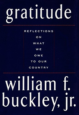Gratitude - Buckley, William F, Jr.