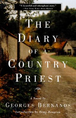 The Diary of a Country Priest - Bernanos, Georges, Professor, and Rougeau, Remy (Introduction by)