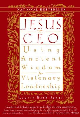 Jesus CEO - Jones, Laurie Beth