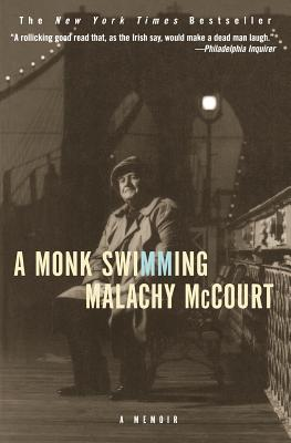 A Monk Swimming: A Memoir - McCourt, Malachy