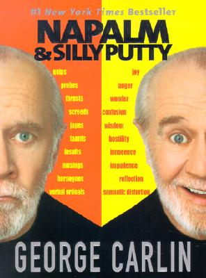 Napalm and Silly Putty - Carlin, George