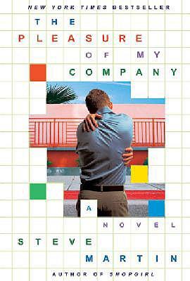 The Pleasure of My Company - Martin, Steve